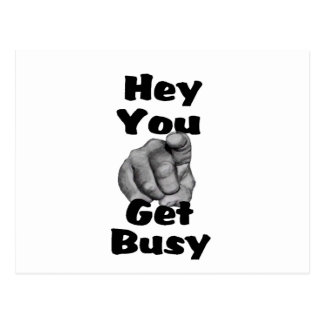 Hey You Get Busy Finger Postcard