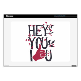 "Hey you i LOVE YOU Decal For 15"" Laptop"