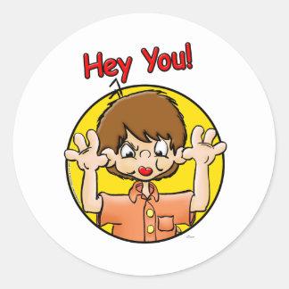 Hey You! Round Stickers