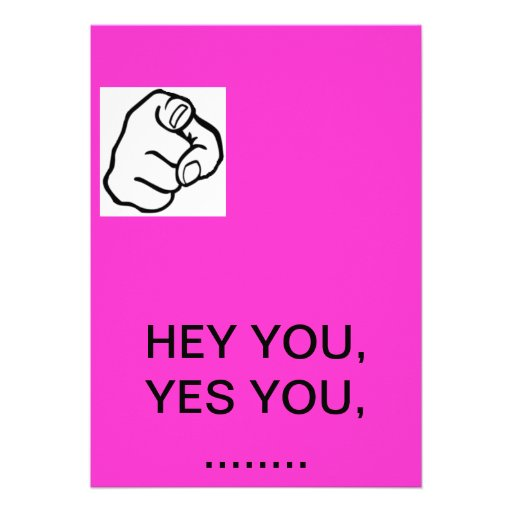 Hey You Yes You Quotes. QuotesGram