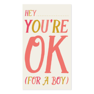 Hey! You're Okay (For A Boy) Valentine's Day Card