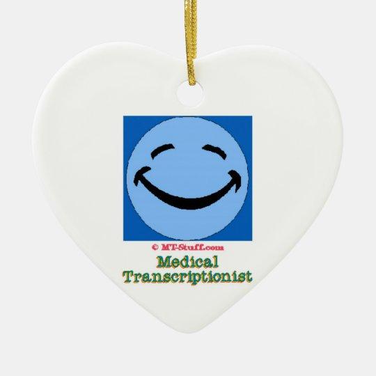 HF Medical Transcriptionist Ceramic Ornament