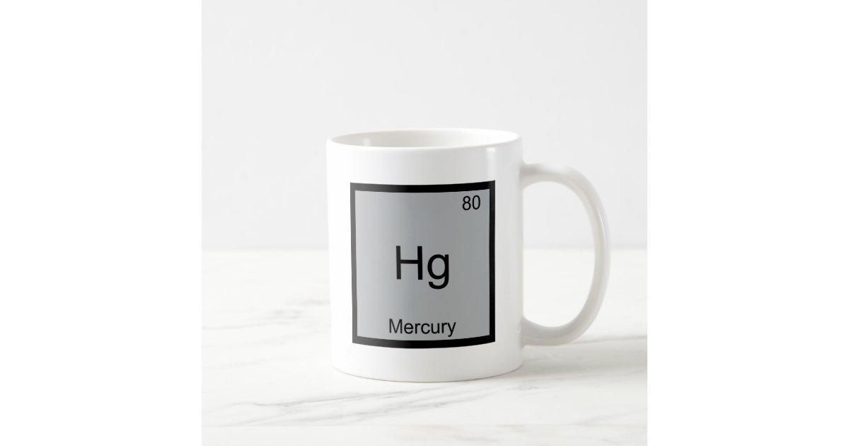 Hg Mercury Funny Chemistry Element Symbol Tee Coffee Mug Zazzle