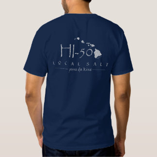 HI-50 ISLAND LOCAL SALT PURE DA KINE TEE
