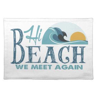 Hi Beach - We Meet Again Cloth Placemat