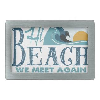 Hi Beach - We Meet Again Rectangular Belt Buckle