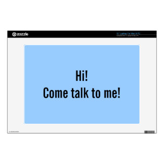 Hi! Come Talk to me! Laptop Skin