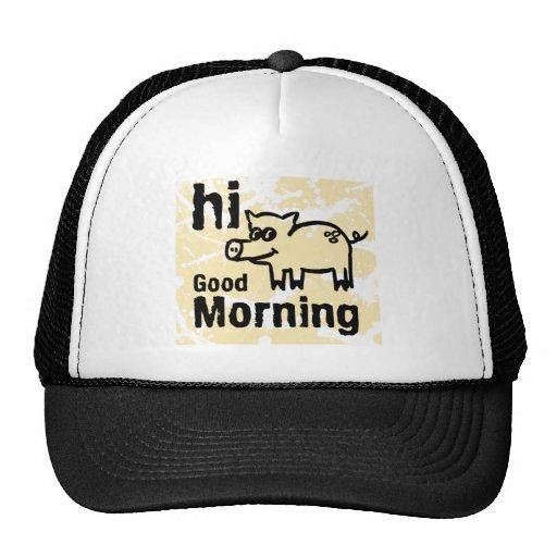 hi Good Morning Trucker Hat