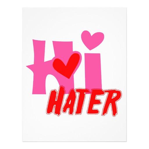 """Hi Hater 8.5"""" X 11"""" Flyer"""