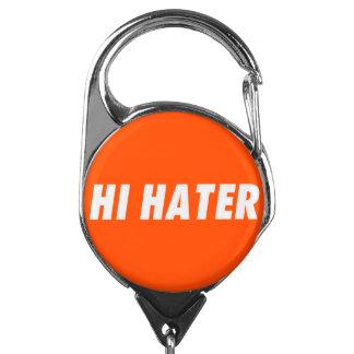 Hi hater badge holder