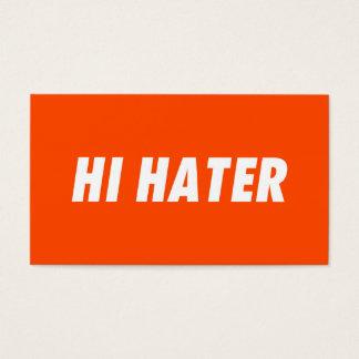 Hi hater - Bye hater Business Card