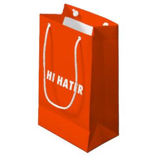 Hi hater - Bye hater Small Gift Bag