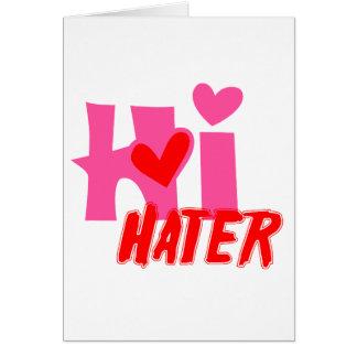Hi Hater Card