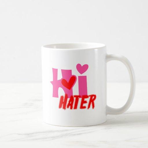 Hi Hater Mug