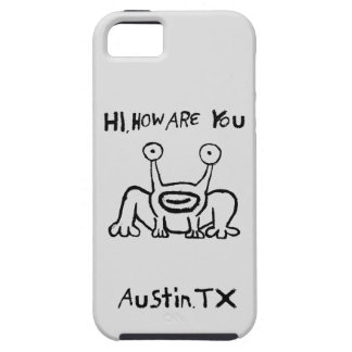 Hi, How Are You Austin Case iPhone 5 Covers