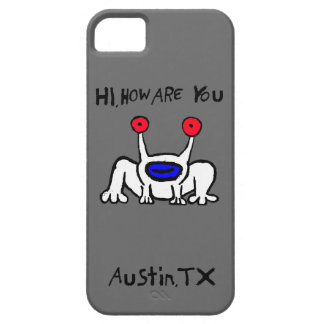 Hi, How Are You Austin Case iPhone 5 Cases
