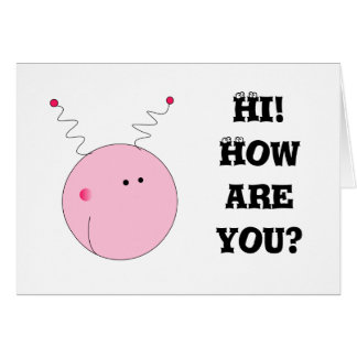 Hi! How are you? Stationery Note Card