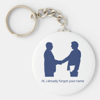 Hi, i already forgot your name keychain