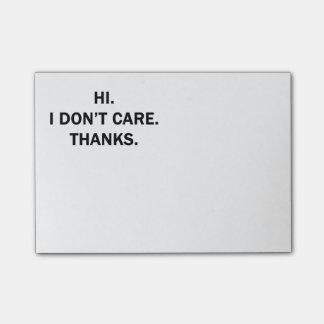 Hi. I Don't Care. Thanks. Post-it® Notes