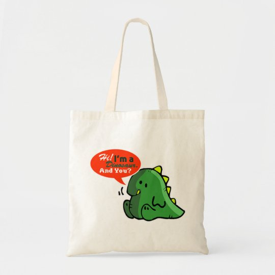 """Hi, I'm a Dinosaur. And You?"" Funny Tote Bag"