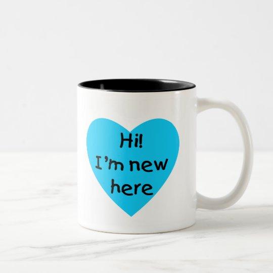 Hi! I'm new here (blue) Two-Tone Coffee Mug