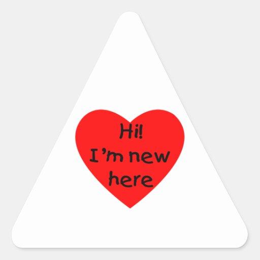 Hi! I'm new here (red) Triangle Sticker
