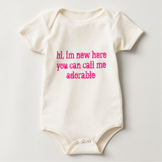 hi, im new here you can call me adorable baby bodysuit