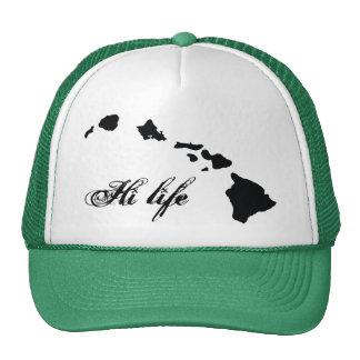 HI life Trucker Hat