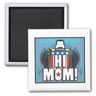 Hi Mom 2 Inch Square Magnet