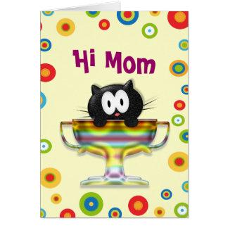 Hi Mom Card