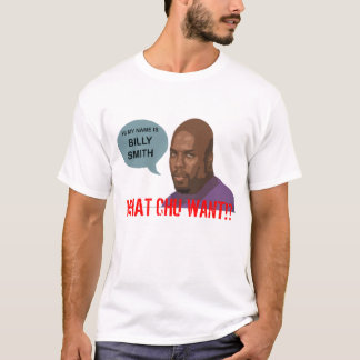 HI, MY NAME IS BILLY SMITH T-Shirt