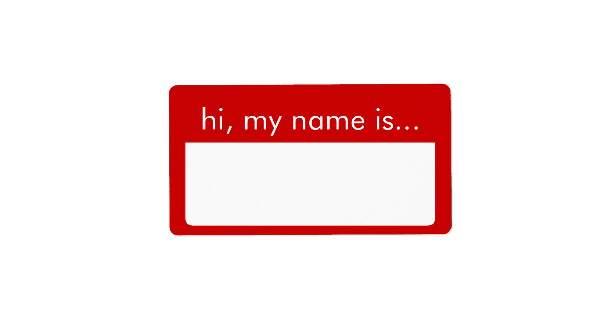 Hi My Name Is Red Name Tag Labels Zazzle