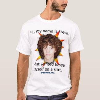 Hi, my name is Steve. T-Shirt