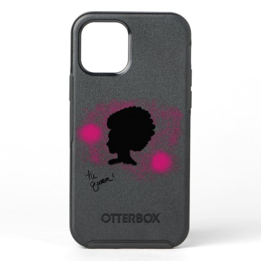 Hi Queen! iPhone 12 Case Otterbox Case