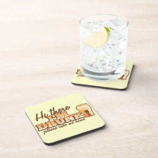 Hi there! I'm DRUNK please take me home The Beer S Beverage Coaster