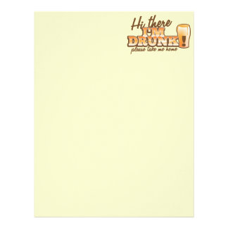 Hi there! I'm DRUNK please take me home The Beer S Letterhead