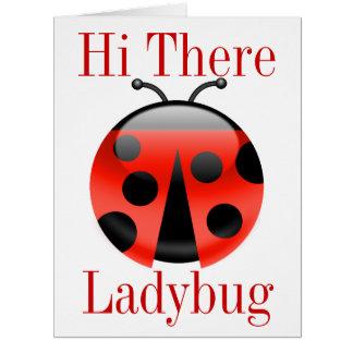 Hi There Ladybug BIG Greeting Card - SRF