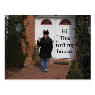 Hi. This isn't my house. Postcard