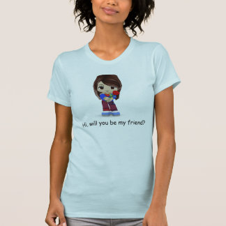 Hi, will you be my friend? tee shirts