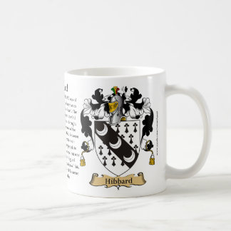 Hibbard, the Origin, the Meaning and the Crest Coffee Mug