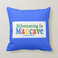Hibernating in Mancave Pillow