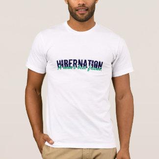 HIBERNATION A man's best friend. T-Shirt