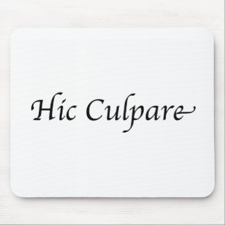 Hic Culpare Mouse Pad