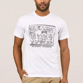 HIC DOMVS INCENDITVR Teeshirt T-Shirt