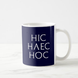 hic haec hoc Latein latin Mug