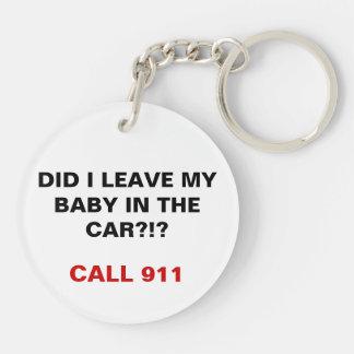 Hice dejo a mi bebé en el coche - personalizable llavero redondo acrílico a doble cara