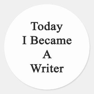 Hice hoy escritor pegatina redonda