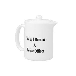 Hice hoy oficial de policía