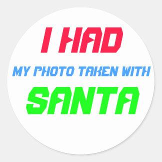 ¡Hice mi foto tomar con Santa! Pegatina Redonda