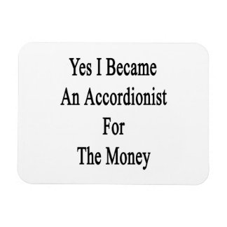 Hice sí acordeonista para el dinero iman rectangular
